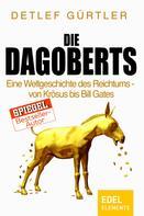 Detlef Gürtler: Die Dagoberts ★★★