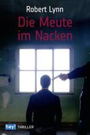 Robert Lynn: Die Meute im Nacken ★★★