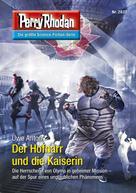 Uwe Anton: Perry Rhodan 2837: Der Hofnarr und die Kaiserin ★★★★