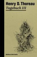 Henry David Thoreau: Tagebuch III