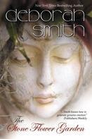 Deborah Smith: The Stone Flower Garden ★★★★★