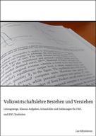 Leo Mintsteven: Volkswirtschaftslehre Bestehen und Verstehen ★★★★