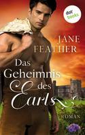 Jane Feather: Das Geheimnis des Earls: Das Erbe von Blackwood - Band 1 ★★★★