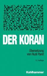 Der Koran - Übersetzung von Rudi Paret