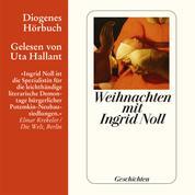 Weihnachten mit Ingrid Noll (Gekürzt)