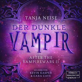 Der dunkle Vampir - After the Vampire Wars, Band 2 (ungekürzt)
