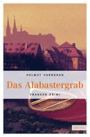 Helmut Vorndran: Das Alabastergrab ★★★★★