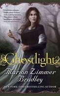 Marion Zimmer Bradley: Ghostlight ★★★★★