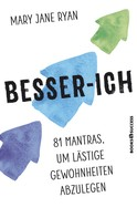 Mary Jane Ryan: Besser-ich ★★★