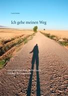 Carola Budsky: Ich gehe meinen Weg