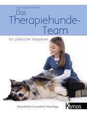 Das Therapiehunde-Team - Ein praktischer Wegweiser