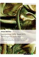 Simon Mönikes: Jägerprüfung NRW (Stand 2013). 500 Fragen & Antworten ★★★★