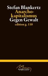Anarchokapitalismus - Gegen Gewalt