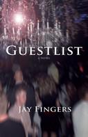 Jay Fingers: Guestlist