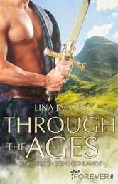 Through the Ages - Eine Liebe in den Highlands