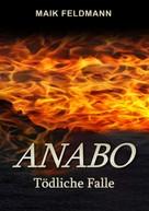 Maik Feldmann: Anabo