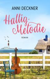 Hallig-Melodie - Ein Nordsee-Roman