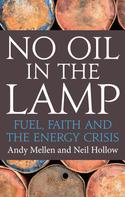 Andy Mellen: No Oil In The Lamp