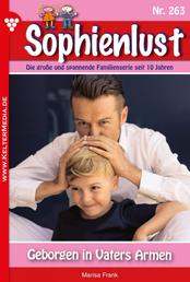 Sophienlust 263 – Familienroman - Geborgen in Vaters Armen