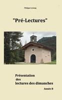 Philippe Lestang: Pré-lectures B