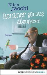 Rentner günstig abzugeben - Roman
