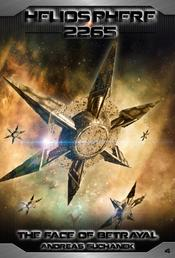 Heliosphere 2265, Volume 4: The Face Of Betrayal (Science Fiction)