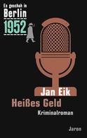 Jan Eik: Heißes Geld ★★★★