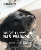 """Gudrun Krec: """"Miss Lucy"""" und ihre Freunde"""