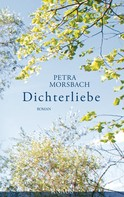 Petra Morsbach: Dichterliebe ★★★★★