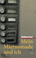 Matthias Kreck: Mein Mietnomade und ich ★★★★