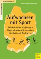 Erin Gerlach: Aufwachsen mit Sport