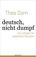 Thea Dorn: deutsch, nicht dumpf ★★★★