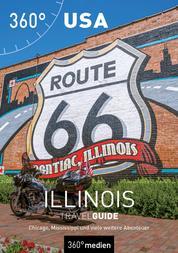 USA – Illinois TravelGuide - Chicago, Mississippi und viele weitere Abenteuer