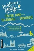 Heike Hoffmann: Lieblingsplätze Tölzer Land - Tegernsee - Schliersee ★★★★