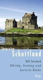 Lesereise Schottland - Whisky, Seetang und karierte Röcke