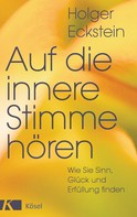 Holger Eckstein: Auf die innere Stimme hören ★★★★