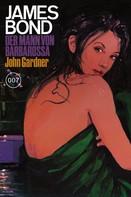 John Gardner: James Bond 25: Der Mann von Barbarossa ★★★★