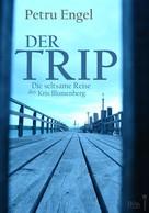 Petru Engel: Der Trip
