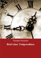 Thordan Noromiel: Brief einer Todgeweihten