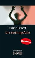 Horst Eckert: Die Zwillingsfalle ★★★★