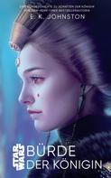 Emily Kate Johnston: Star Wars: Bürde der Königin ★★★★★