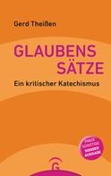 Gerd Theißen: Glaubenssätze