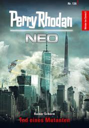 Perry Rhodan Neo 136: Tod eines Mutanten - Staffel: Meister der Sonne 6 von 10