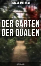 Der Garten der Qualen: Erotik Klassiker