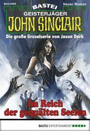 John Sinclair - Folge 2005 - Im Reich der gequälten Seelen