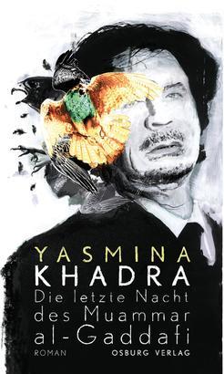 Die letzte Nacht des Muammar al-Gaddafi