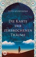 Zeyn Joukhadar: Die Karte der zerbrochenen Träume ★★★★