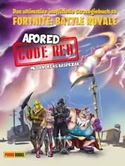 CODE RED: Das ultimative inoffizielle Strategiebuch zu Fortnite: Battle Royale - Buch zum Game