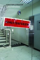 Christoph Strasser: Semesterferien