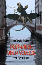 Pesthauch über Venedig